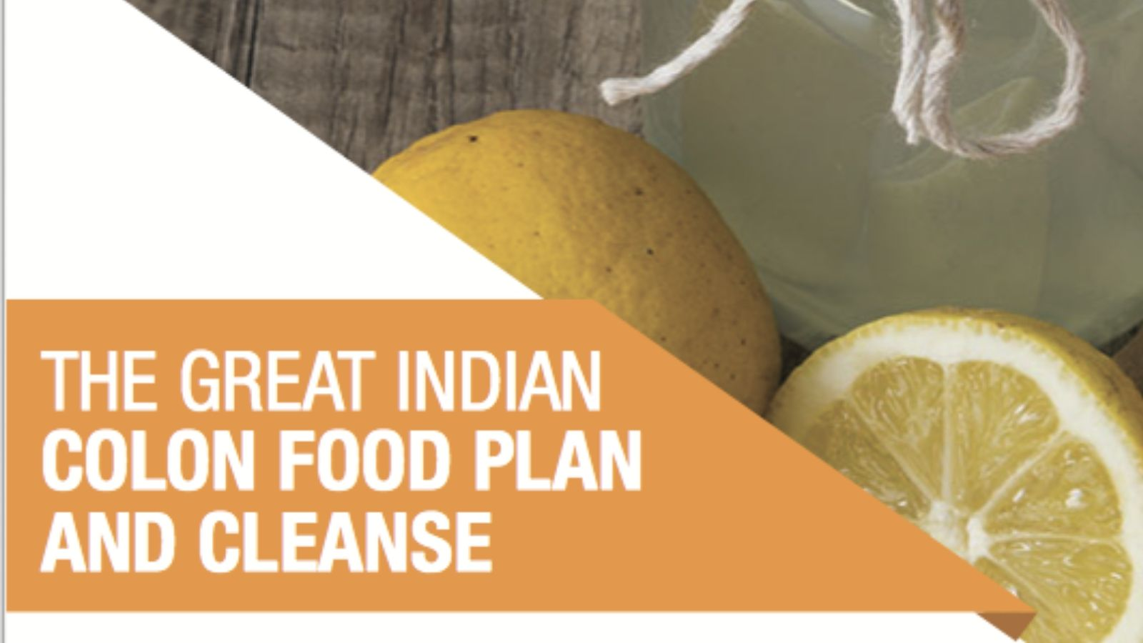 the-great-indian-colon-food-plan-cleanse