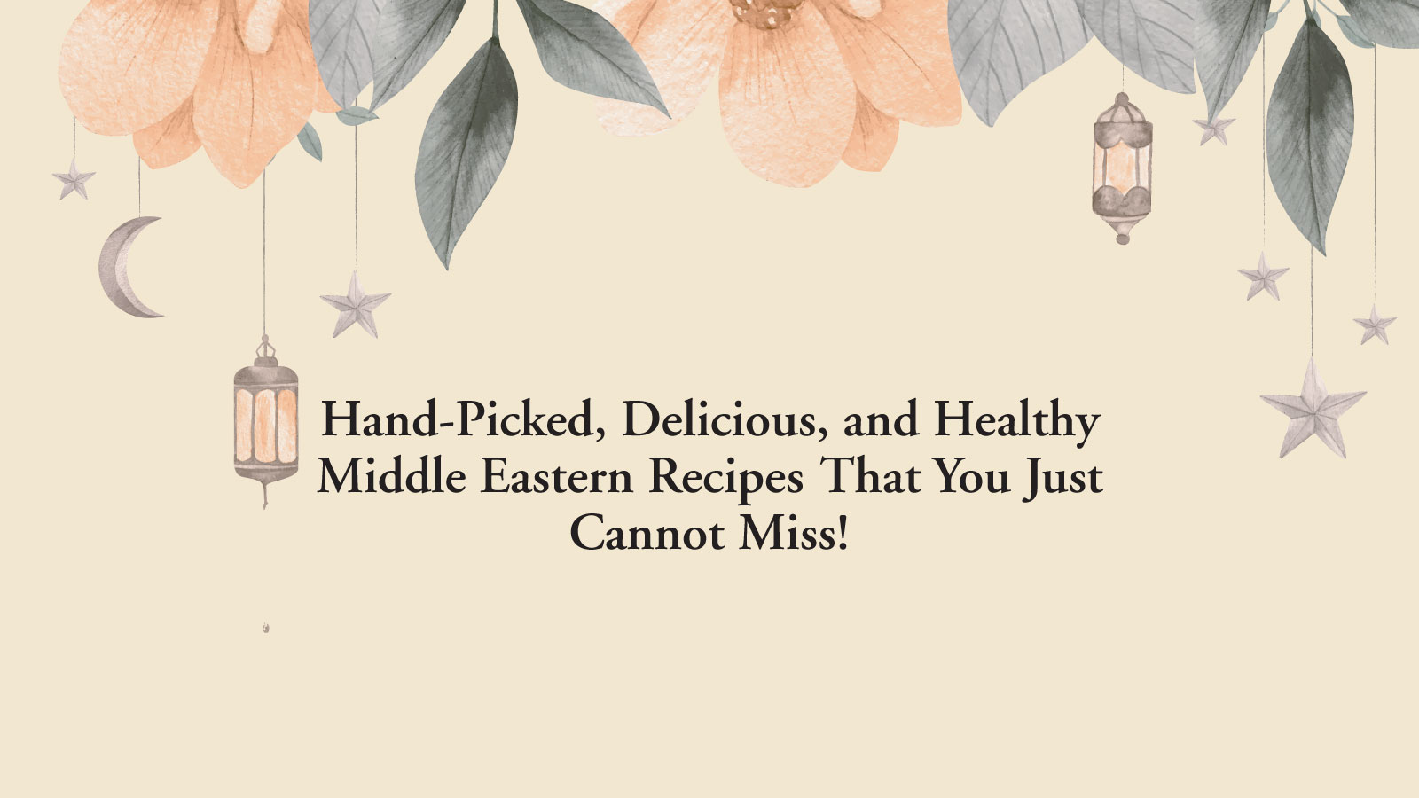 Middle eastren Recipes